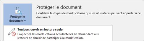 Le contrôle Protéger le document ayant été sélectionné, l'option Toujours ouvrir en lecture seule s'affiche.
