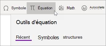 Dans l'onglet Insertion, sélectionnez équation.