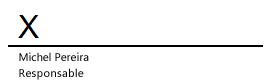 Une ligne de signature dans Word, avec un X pour indiquer l'endroit où la signature doit apparaître