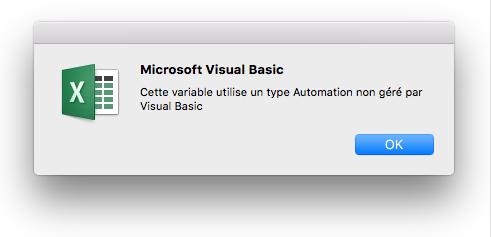 Erreur Microsoft Visual Basic: Cette variable utilise un type Automation non géré par Visual Basic.