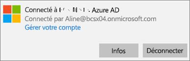 Cliquez ou appuyez sur Informations dans la boîte de dialogue Connecté à Azure AD.
