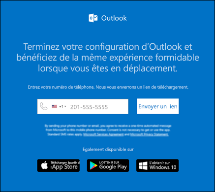 Vous pouvez entrer votre numéro de téléphone pour installer Outlook pour iOS ou Outlook pour Android.