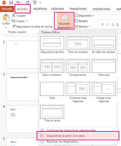 Dans le menu déroulant Nouvelle diapositive, cliquez sur Diapositives à partir d'un plan