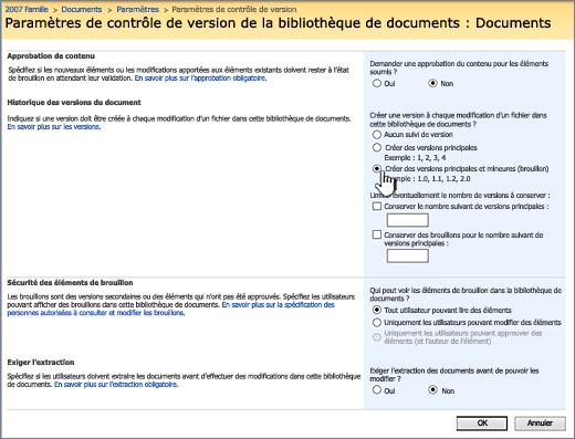 Paramètres de contrôle de version pour activer le contrôle de version, l'approbation et nécessitant archivage