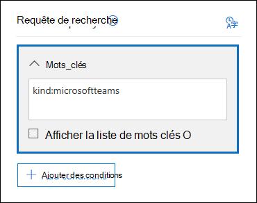 Utilisez le mot-clé type: microsoftteams pour rechercher du contenu permet aux équipes