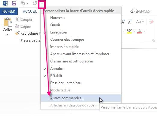 Personnaliser la barre d'outils Accès rapide en cliquant sur Autres commandes