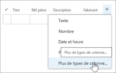 Colonne menu Ajouter une modification rapide avec plusieurs types de colonne en surbrillance