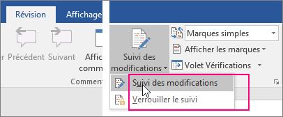 Lorsque vous cliquez sur le bouton Suivi des modifications, les options disponibles sont mises en évidence