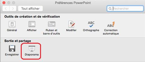 Dans la boîte de dialogue Préférences de PowerPoint, sous sortie et partage, cliquez sur Diaporama.