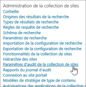 Paramètres d'audit de la collection de sites sélectionnées dans la boîte de dialogue Paramètres du Site.