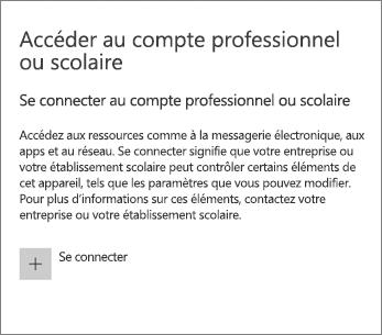 Sous Accès Professionnel ou Scolaire, sélectionnez Se connecter.
