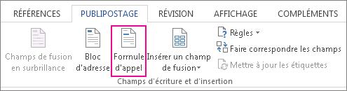 Capture d'écran de l'onglet Publipostage dans Word, montrant la commande Formule d'appel en surbrillance