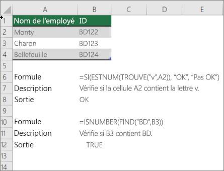 Exemple d'utilisation des fonctions si, ESTNUM et trouve pour vérifier si une partie d'une cellule correspond à un texte spécifique