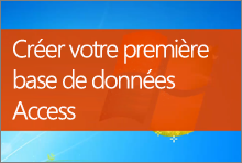 Créer votre première base de données Access2013