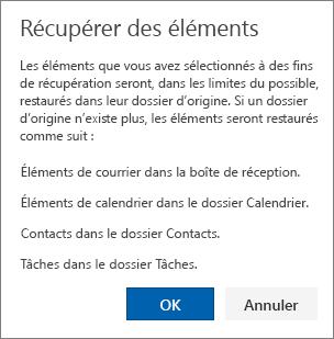Une capture d'écran affiche la boîte de dialogue Récupérer les éléments qui indique que les éléments sélectionnés pour être récupérés seront restaurés dans leur dossier d'origine lorsque cela est possible.