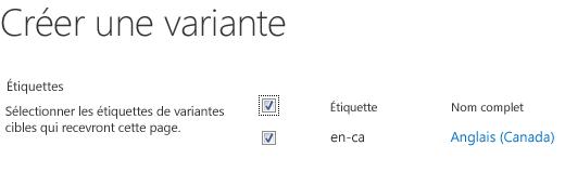 Capture d'écran avec des cases à cocher montrant les sites de variantes qui doivent recevoir des mises à jour de contenu. Inclus sont les étiquettes de variante et leurs noms d'affichage correspondants.
