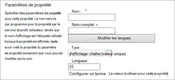 Paramètres de la propriété sous profil utilisateur dans administrateur
