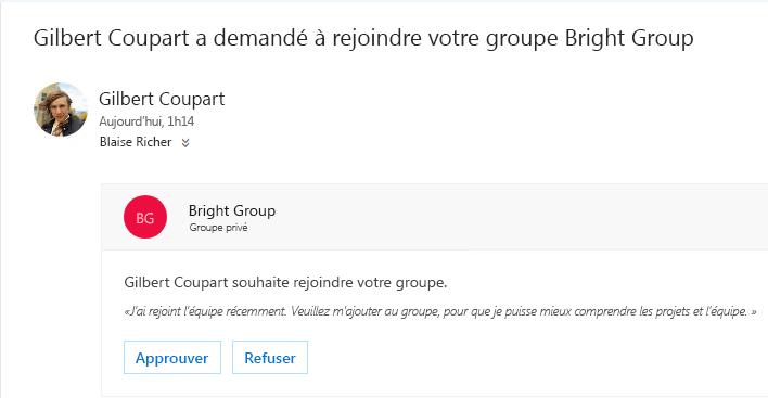 Un utilisateur peut découvrir un groupe et souhaite le rejoindre. Si le groupe est privé, le propriétaire reçoit un courrier électronique avec la demande. Le propriétaire peut approuver ou refuser la demande.