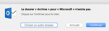 Ce message s'affiche la première fois que vous utilisez le bouton Archiver dans Outlook2016 pour Mac