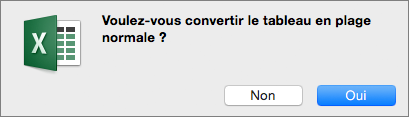 Message de confirmation pour la conversion d'un tableau en plage standard