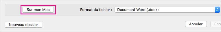 Pour enregistrer un fichier sur votre ordinateur, cliquez sur Sur mon Mac au lieu de OneDrive ou SharePoint.