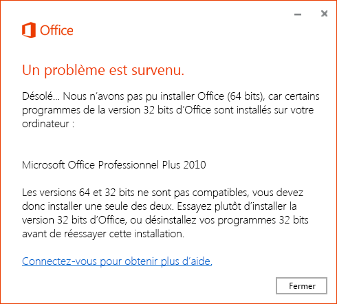Impossible d'installer Office 64 bits sur un système 32 bits