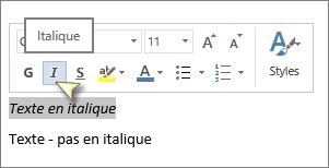 Sélectionnez le texte, puis cliquez sur Italique