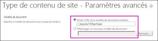 Ajouter des zones de texte de modèle sur la page Paramètres avancés d'un type de contenu