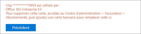 Capture d'écran montrant le message d'erreur qui s'affiche si vous utilisez la carte pour payer pour un abonnement actif: «[Numéro de carte] is being used for the following: [Nom de l'abonnement]».