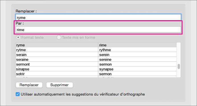 Sélectionnez un élément dans la liste des corrections automatiques pour modifier son texte de remplacement dans la zone Par.