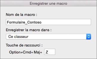 Formulaire d'enregistrement de macros dans Excel pour Mac