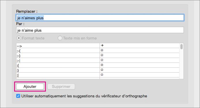 Cliquez sur Ajouter pour ajouter le texte des zones Remplacer et Par à la liste des corrections automatiques.