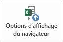 Bouton Options d'affichage du navigateur