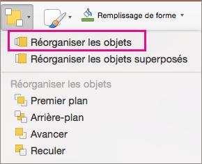 Réorganiser les objets dans le menu Disposition