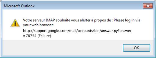 Si vous recevez le message d'erreur «Votre serveur IMAP souhaite vous alerter à propos de», vérifiez que vous avez défini le paramètre Gmail Autoriser les paramètres moins sécurisés sur Activé afin qu'Outlook puisse accéder à vos messages.