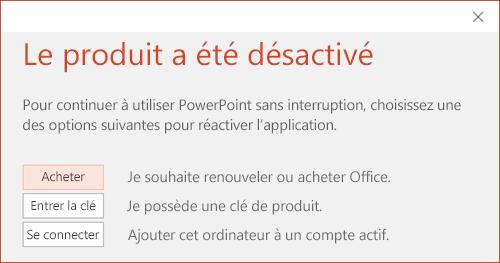 Message indiquant que l'installation Office a été désactivée.