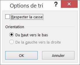 Dans la boîte de dialogue Trier, cliquez sur Options
