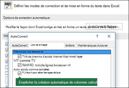 Désactiver les colonnes de table calculée à partir du fichier > Options > Outils de vérification linguistique > Options de correction automatique > désactiver «Formules de remplissage dans les colonnes pour créer des colonnes calculées».