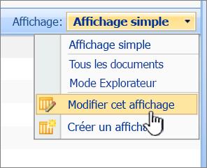Menu d'affichage SharePoint 2007 avec modifier cet affichage en surbrillance