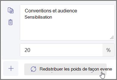 Cliquez sur le bouton «Répartition uniforme des poids» pour attribuer automatiquement des pourcentages et des points
