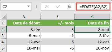 Utilisez DECALER pour ajouter ou soustraire des mois à une date. Dans le cas présent, = DECALER (a2; B2) où a2 correspond à une date et B2 est le nombre de mois à ajouter ou soustraire.
