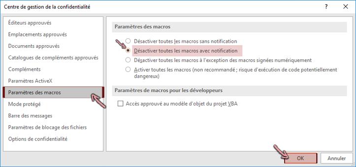 Sélectionnez «Désactiver toutes les macros avec notification», puis cliquez sur OK