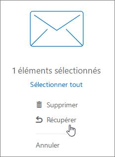 Une capture d'écran affiche l'option Récupérer sélectionnée dans le volet de lecture.