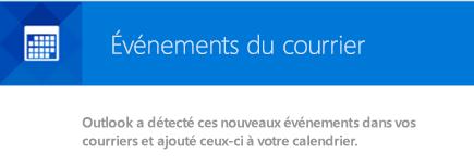 Outlook peut créer des événements à partir de vos messages électroniques
