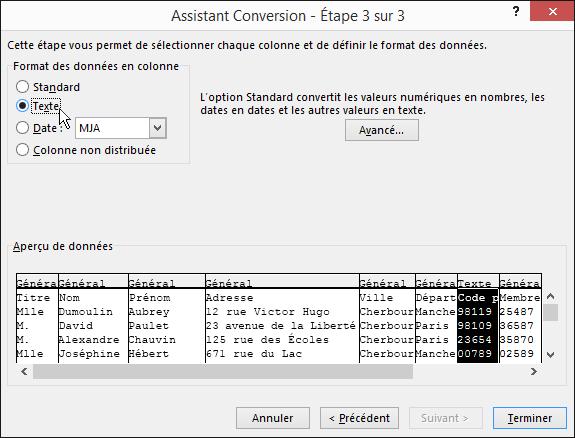 L'option Texte pour le format des données en colonne est mise en surbrillance dans l'Assistant Importation de texte.