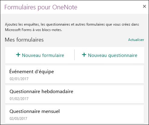 Affiche une liste de formulaires et de questionnaires dans les volet Forms pour OneNote.