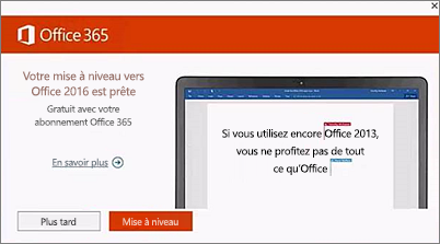 Capture d'écran de la notification de mise à niveau vers Office 2016