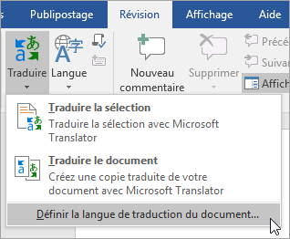 Affiche Définir la langue de traduction du document sous le menu Traduire