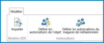 Capture d'écran du ruban Modifier dans les paramètres Business Connectivity, avec le bouton Importer du modèleBDC et les paramètres des autorisations.