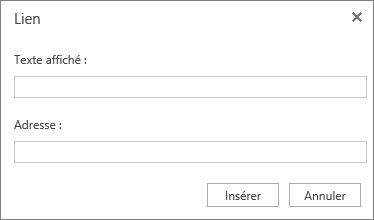Capture d'écran de la boîte de dialogue Lien avec les champs Texte à afficher et Adresse destinés à recueillir des informations sur un lien hypertexte